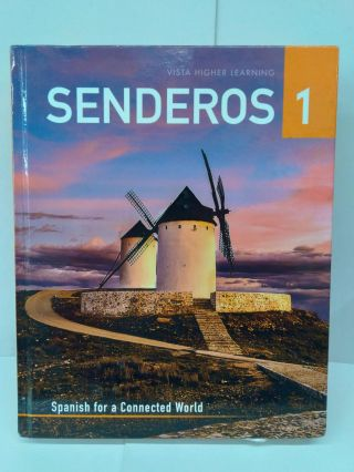 Senderos 1: Spanish for a Connected World