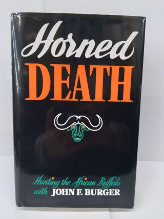 Horned Death. John Burger