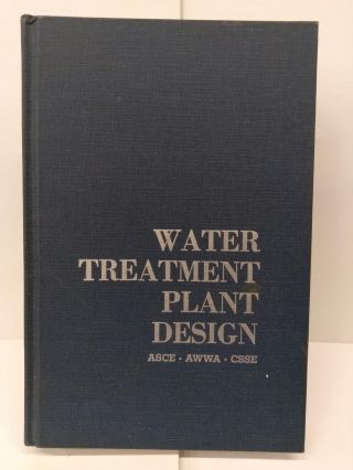 Water Treatment Plant Design. American Society of Civil Engineers