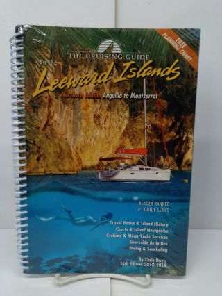 The Cruising Guide to the Northern Leeward Islands. Chris Doyle