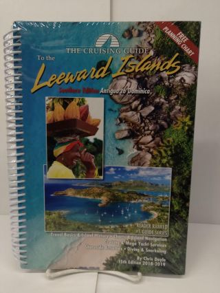 The Cruising Guide to the Southern Leeward Islands. Chris Doyle