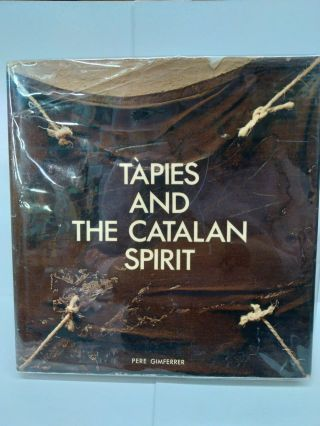 Tàpies and the Catalan Spirit. Pere Gimferrer