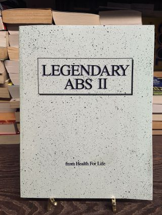 Legendary Abs II. Health for Life