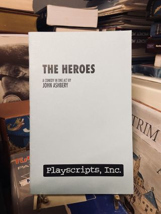 The Heroes. John Ashberry
