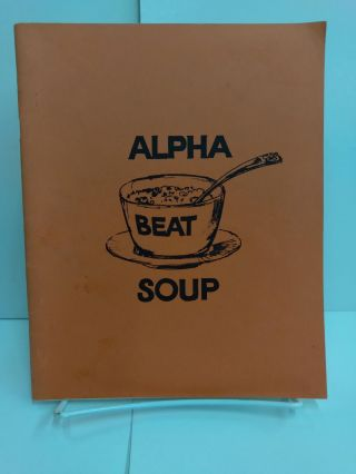 Alpha Beat Soup. Dave Christy