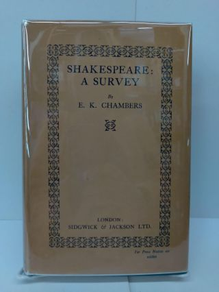 Shakespeare: A Survey. E. K. Chambers