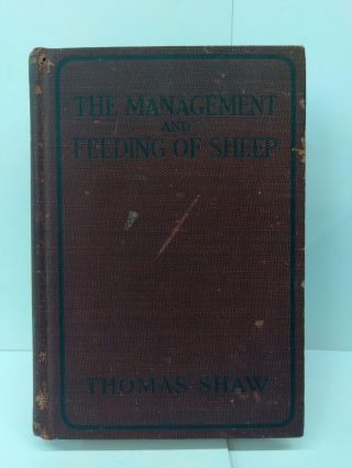 The Management and Feeding of Sheep. Thomas Shaw