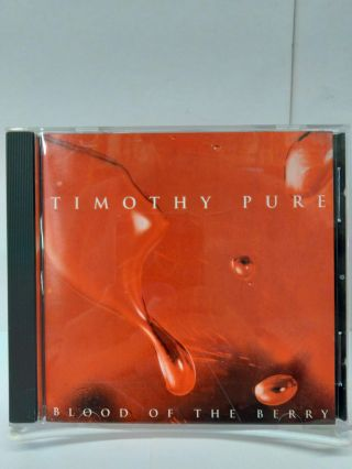 Timothy Pure - Blood of the Berry