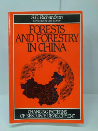 Forests and Forestry in China. S. D. Richardson