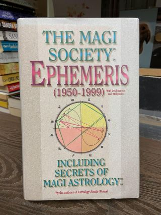 Ephemeris: Including Secrets of Magi Astrology (1959-1999). Magi Society