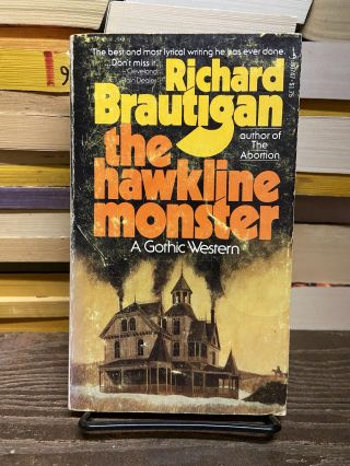 The Hawkline Monster. Richard Brautigan