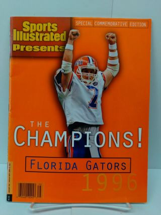 Sports Illustrated Presents: The Champions! Florida Gators 1996