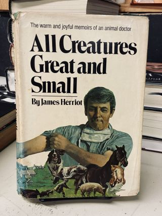 All Creatures Great and Small. James Herriot
