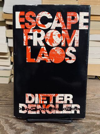 Escape from Laos. Dieter Dengler