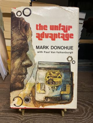 The Unfair Advantage. Mark Donohue, Paul Van Valkenburgh