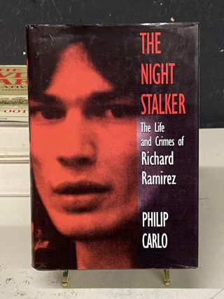 The Night Stalker: The Life and Crimes of Richard Ramirez. Philip Carlo