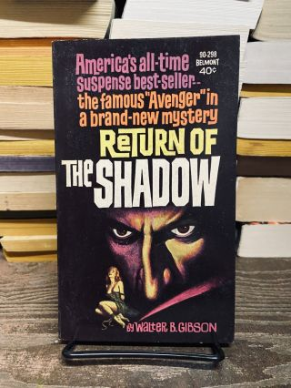 Return of the Shadow. Walter B. Gibson