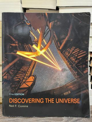 Discovering the Universe (11th Edition). Neil F. Comins