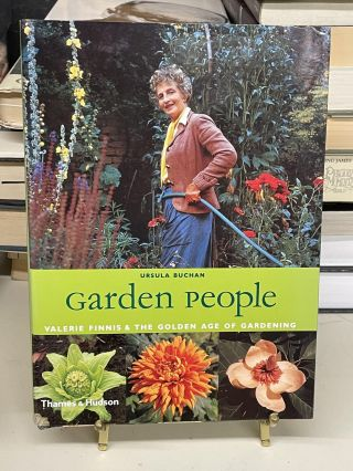Garden People: Valerie Finnis & the Golden Age of Gardening. Ursula Buchan
