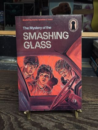 The Mystery of the Smashing Glass (The Three Investigators No. 38). William Arden