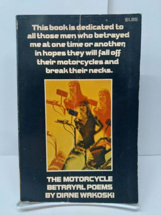 The Motorcycle Betrayal Poems. Diane Wakoski
