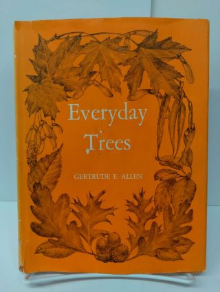 Everyday Trees. Gertrude Allen