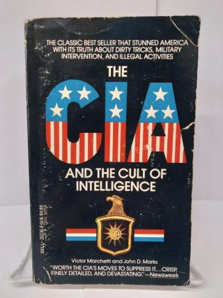 CIA: The Cult of Intelligence, The. Victor Marchetti