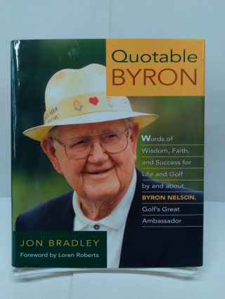 Quotable Byron. Jon Bradley