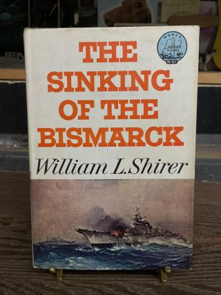 The Sinking of the Bismarck (Landmark Books W-51). William L. Shirer