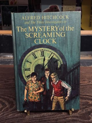 The Mystery of the Screaming Clock (The Three Investigators No. 9). Robert Arthur