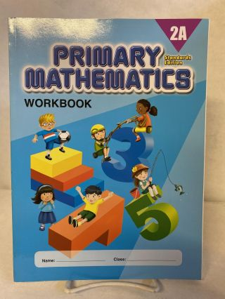 Primary Mathematics 2A, Workbook, Standards Edition