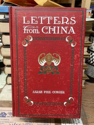 Letters from China. Sarah Pike Conger