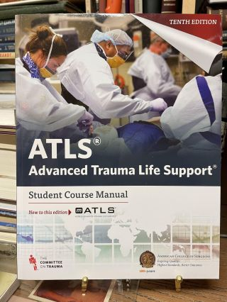 ATLS Advanced Trauma Life Support 10th Edition Student Course Manual