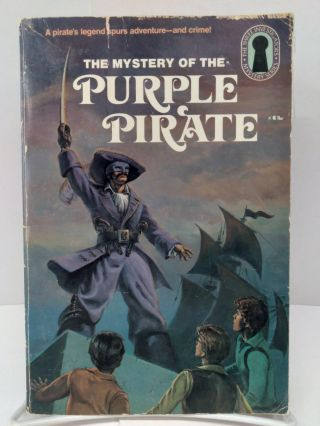 The Mystery of the Purple Pirate. William Arden