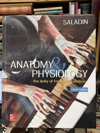 Anatomy & Physiology: The Unity of Form and Function (Eighth Edition
