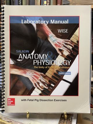 Laboratory Manual for Saladin's Anatomy & Physiology (8th Edition
