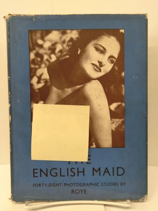 The English Maid: 48 Photographic Studies. Roye