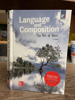 Language and Composition: The Art of Voice (2nd Edition). Gilbert H. Muller, Melissa E. Whiting
