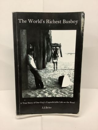 The World's Richest Busboy. J. J. Brito