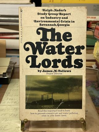 The Water Lords. James M. Fallows