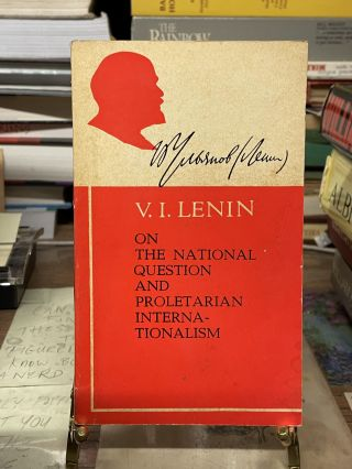 On the National Question and Proletarian Internationalism. V. I. Lenin