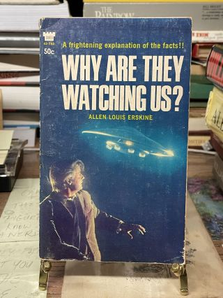 Why Are They Watching Us? Allen Louis Erskine
