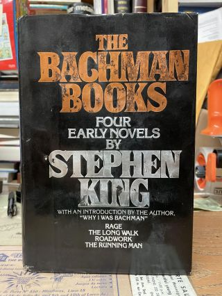 The Bachman Books: Four Early Novels by Stephen King (Rage, The Long Walk, Roadwork and The...