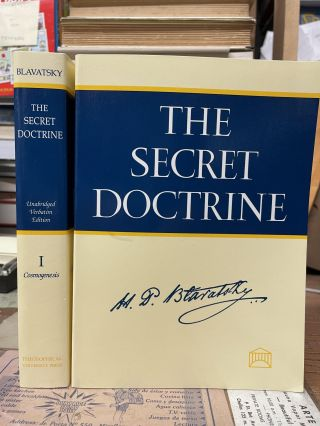 The Secret Doctrine: The Synthesis of Science, Religion and Philosophy (Two-Volume Set). H. P....