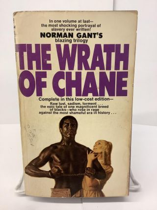 The Wrath of Chane. Norman Gant