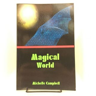 Magical World. Michelle Campbell