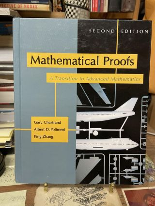 Mathematical Proofs: A Transition to Advanced Mathematics (Second Edition). Gary Chatrand, Albert...