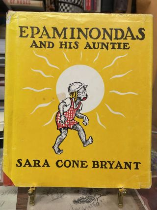 Epaminondas and His Auntie. Sara Cone Bryant