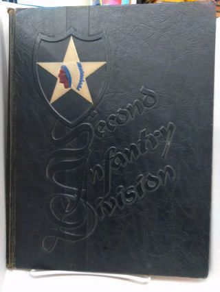 Combat History of the Second Infantry Division in World War II. Second Infantry Division