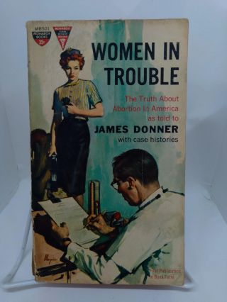 Women in Trouble. James Donner